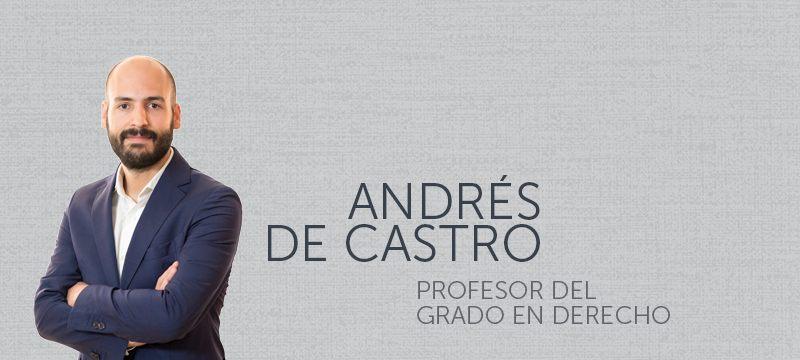 Andrés de Castro, profesor del grado en Derecho