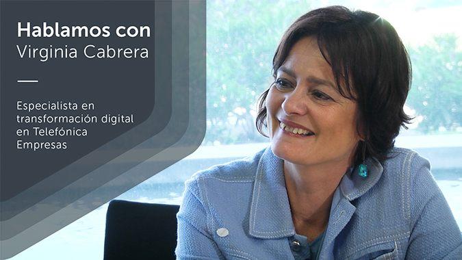 Virginia Cabrera, Especialista en Transformación Digital en Telefónica Empresas