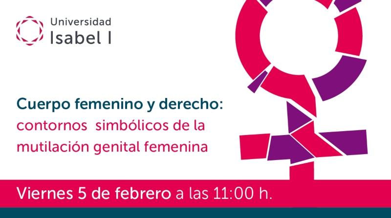 Imagen del webinar sobre la ablación femenina que impartirá la Universidad Isabel I