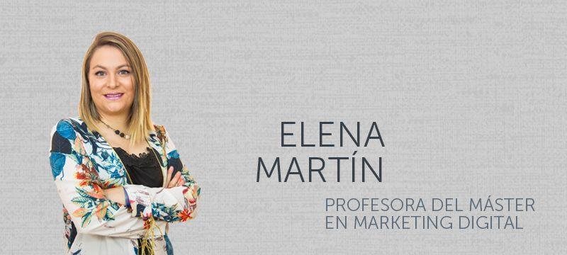 Elena Martin, profesora del Master en Marketing Digital