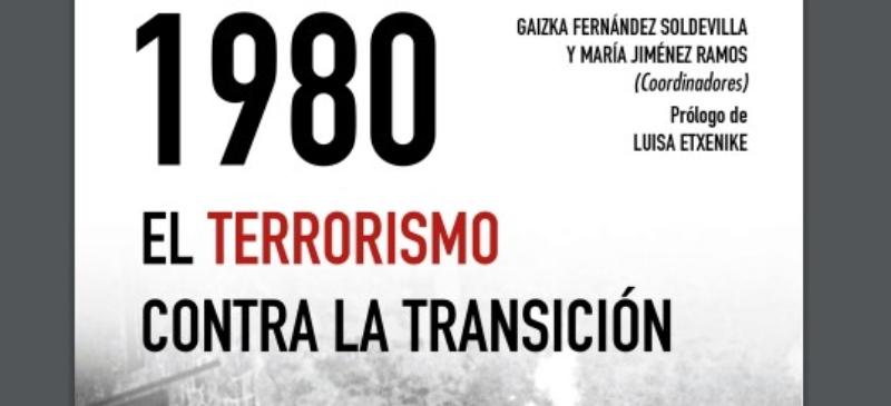 Portada del libro 1980, el terrorismo contra la transición