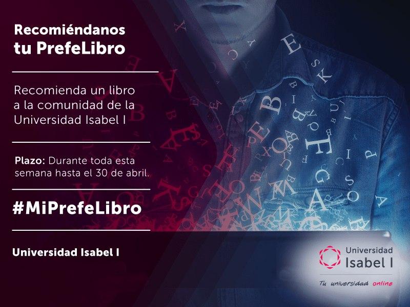 #MiPrefeLibro: Recomienda un libro a la comunidad de la Universidad Isabel I