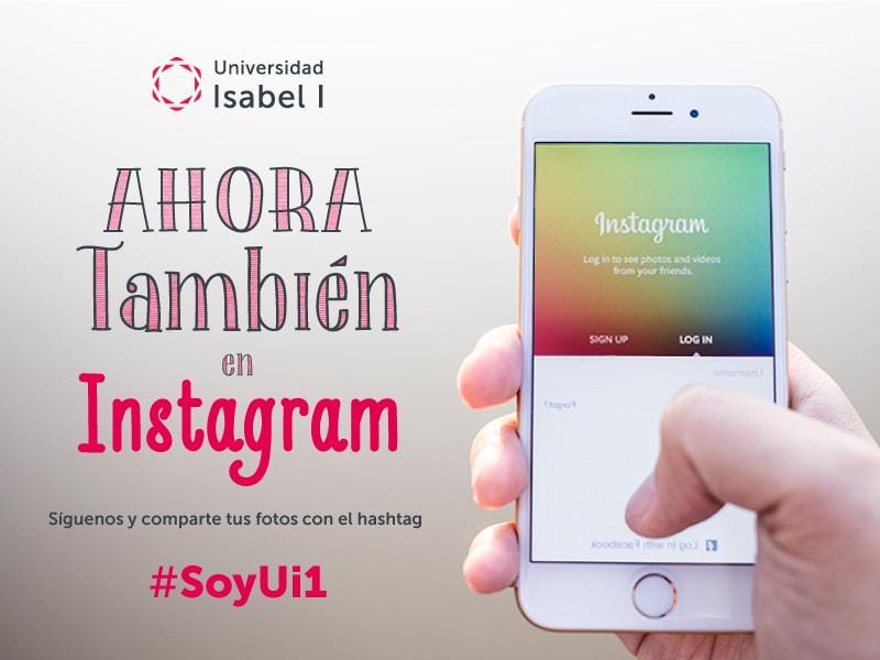 La Universidad Isabel I, ahora también en Instagram