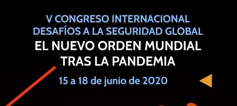 Cartel V Congreso Internacional Desafios a la Seguridad Global.