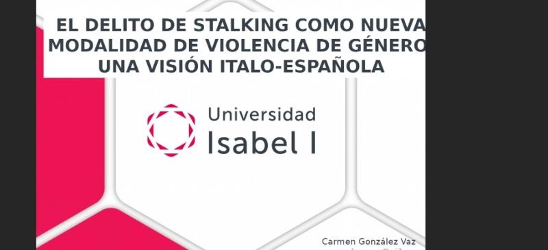 Imagen del webinar de la Universidad Isabel I sobre stalking el 8 de marzo
