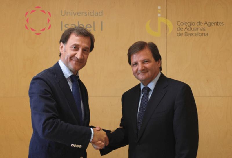 Antonio Gómez Barahona (dcha.), rector de la Universidad Isabel I, y Antonio Llobet de Pablo, presidente del Colegio de Aduanas de Barcelona