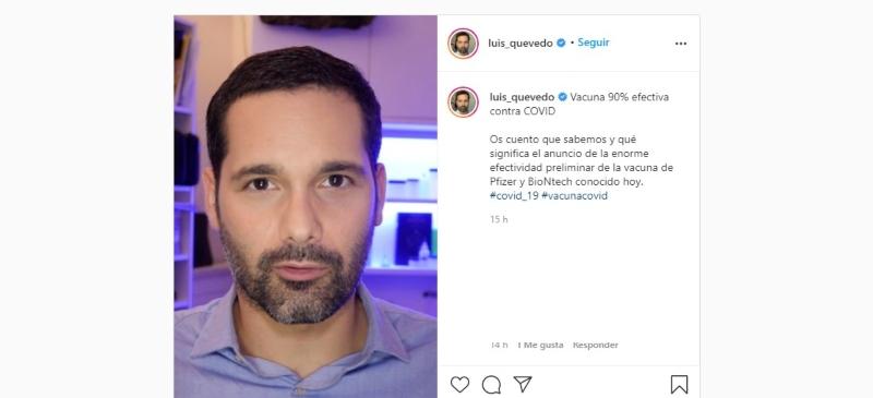 Luis Quevedo explica en su Instagram la buena noticia sobre la vacuna de Pfizer sobre covid-19