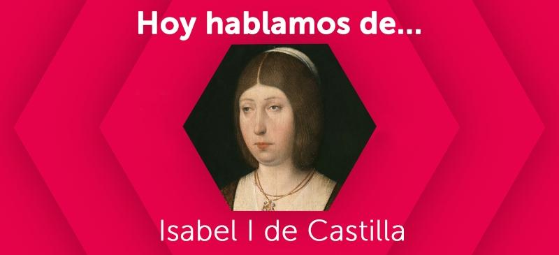 Isabel I de Castilla en la Universidad Isabel I