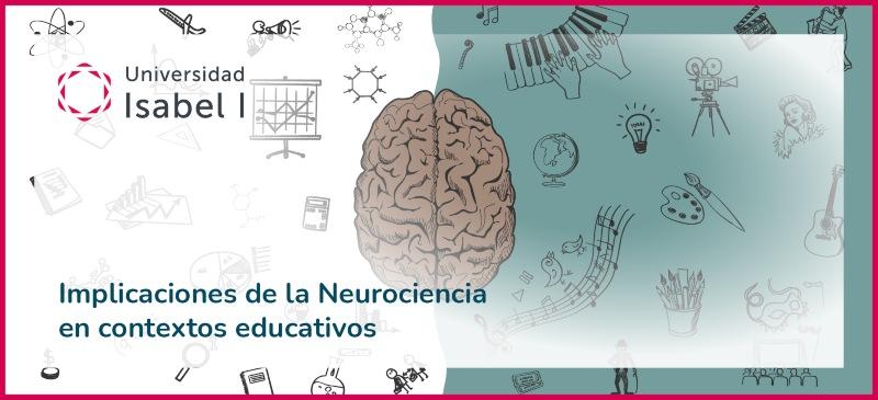 Mesa redonda sobre las Implicaciones de la Neurociencia en contextos educativos