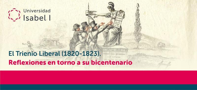 Webinar del Trienio Liberal organizado por el Grado en Historia y Geografía de la Universidad Isabel I